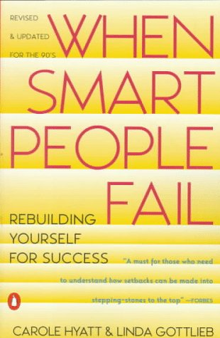 When Smart People Fail Rebuilding Yourself for Success 2nd (Revised) edition cover