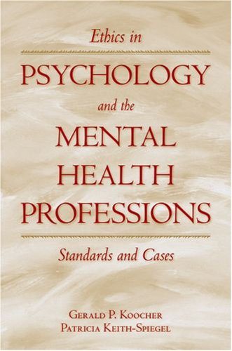 Ethics in Psychology and the Mental Health Professions Standards and Cases 3rd 2008 (Revised) edition cover