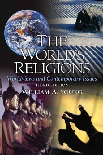 World's Religions Worldviews and Contemporary Issues 3rd 2010 edition cover