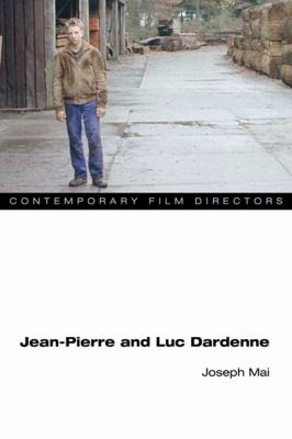 Jean-Pierre and Luc Dardenne   2010 9780252077111 Front Cover