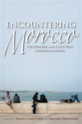 Encountering Morocco Fieldwork and Cultural Understanding  2013 9780253009111 Front Cover