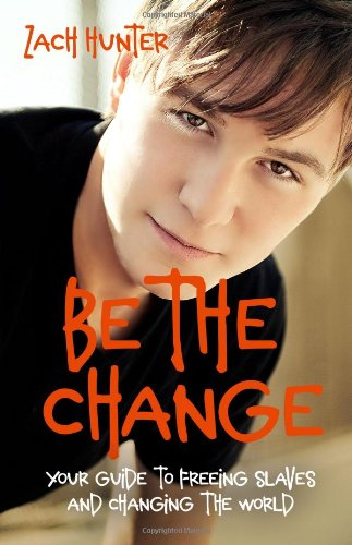 Be the Change   2007 9780310726111 Front Cover