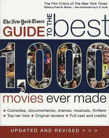New York Times Guide to the Best 1,000 Movies Ever Made  2nd 2004 (Revised) edition cover