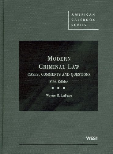 Modern Criminal Law Cases, Comments and Questions 5th 2011 (Revised) edition cover