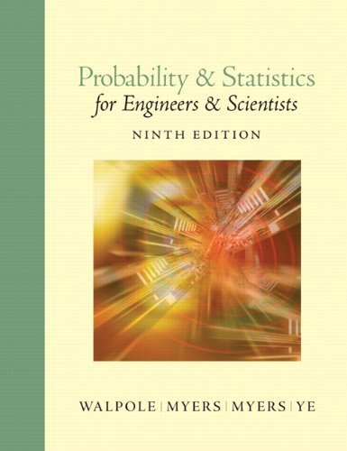 Probability and Statistics for Engineers and Scientists  9th 2012 9780321629111 Front Cover