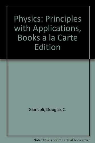 Physics: Principles With Applications, Books a La Carte Edition  2013 9780321869111 Front Cover