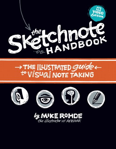 Sketchnote Handbook The Illustrated Guide to Visual Note Taking  2013 edition cover