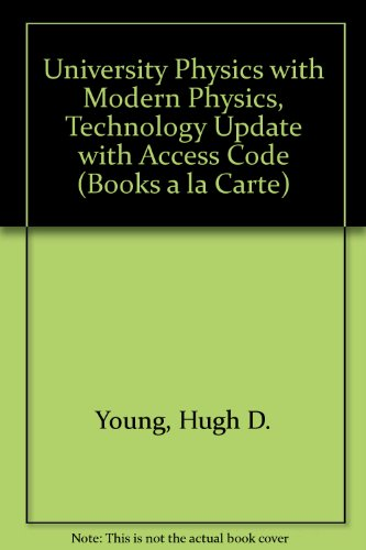 University Physics Plus Modern Physics Technology Update, Books a la Carte Plus MasteringPhysics with EText -- Access Card Package  13th 2014 edition cover