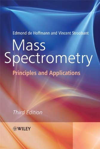 Mass Spectrometry Principles and Applications 3rd 2007 (Revised) edition cover