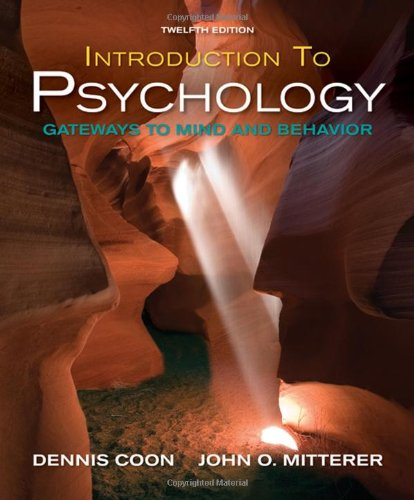 Introduction to Psychology Gateways to Mind and Behavior with Concept Maps and Reviews 12th 2010 edition cover
