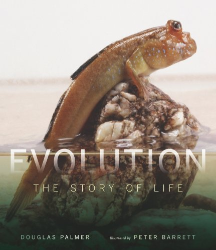 Evolution The Story of Life  2009 9780520255111 Front Cover
