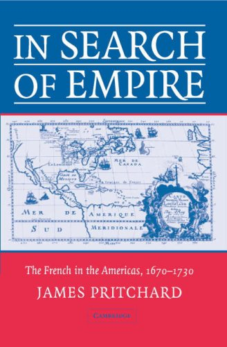 In Search of Empire The French in the Americas, 1670-1730  2007 edition cover