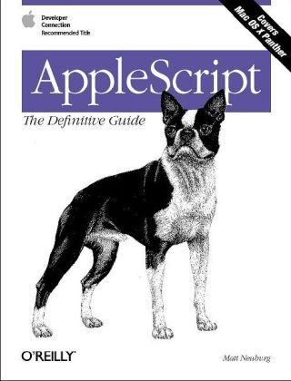 AppleScript Scripting and Automating Your Mac 2nd 2006 (Revised) 9780596102111 Front Cover