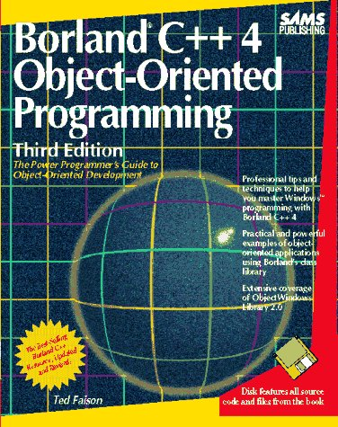 Borland C Plus Plus 4.0 Object-Oriented Programming  3rd 1994 9780672303111 Front Cover