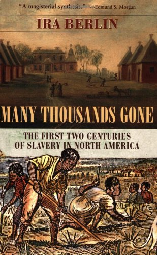 Many Thousands Gone The First Two Centuries of Slavery in North America  1998 edition cover