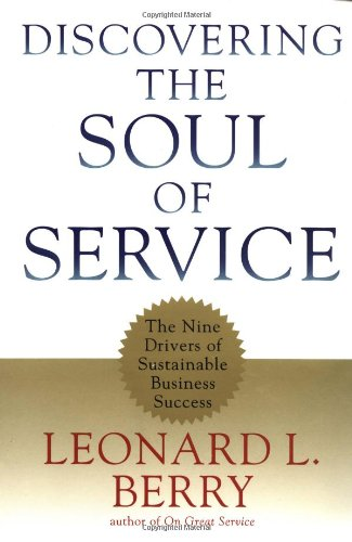 Discovering the Soul of Service The Nine Drivers of Sustainable Business Success  1999 edition cover