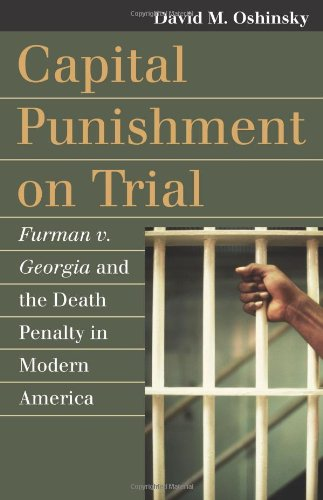 Capital Punishment on Trial Furman V. Georgia and the Death Penalty in Modern America  2010 edition cover