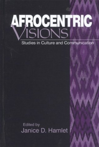 Afrocentric Visions Studies in Culture and Communication  1998 edition cover