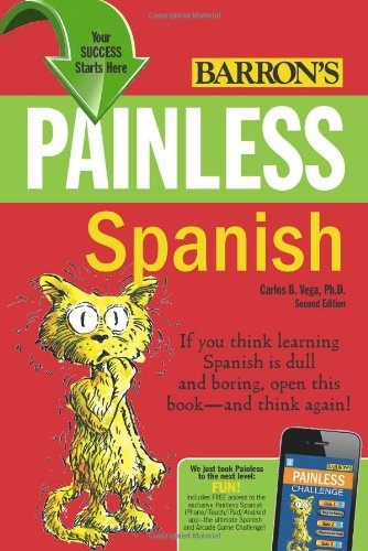 Painless Spanish  2nd 2011 (Revised) edition cover