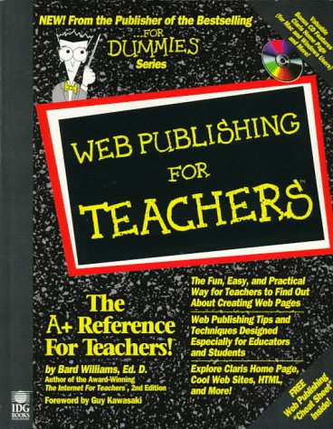 Web Publishing for Teachers 2nd 9780764501111 Front Cover