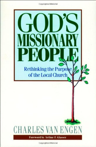 God's Missionary People Rethinking the Purpose of the Local Church N/A edition cover