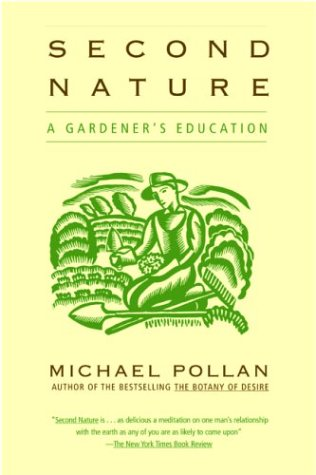 Second Nature A Gardener's Education N/A edition cover
