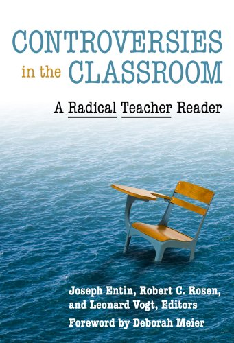 Controversies in the Classroom A Radical Teacher Reader  2008 edition cover