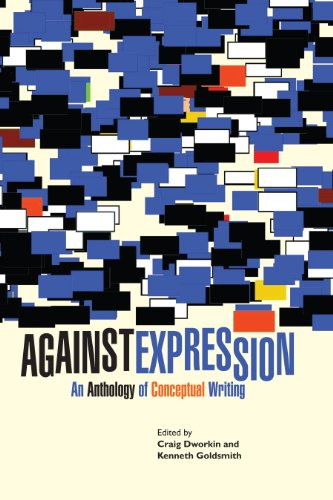Against Expression An Anthology of Conceptual Writing  2010 edition cover
