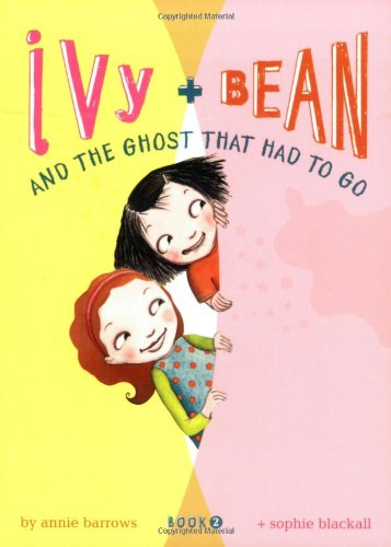 Ivy + Bean and the Ghost That Had to Go   2007 edition cover