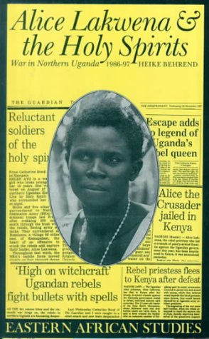 Alice Lakwena and Holy Spirits War in Northern Uganda, 1985-1997  2000 edition cover