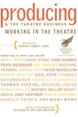 Producing and the Theatre Business Working in the Theatre  2007 edition cover