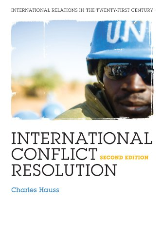 International Conflict Resolution  2nd 2010 (Revised) edition cover