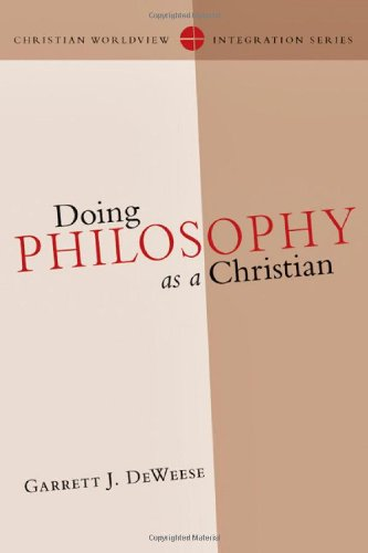 Doing Philosophy as a Christian   2011 edition cover