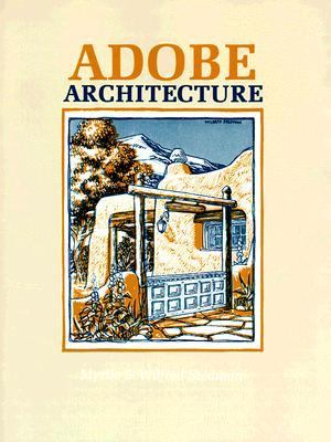 Adobe Architecture How to Build Your Own Home 8th 9780865341111 Front Cover
