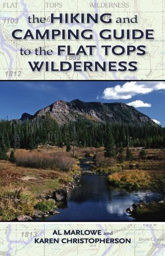 Hiking and Camping Guide to Colorado's Flat Tops Wilderness   2014 (Revised) 9780871083111 Front Cover