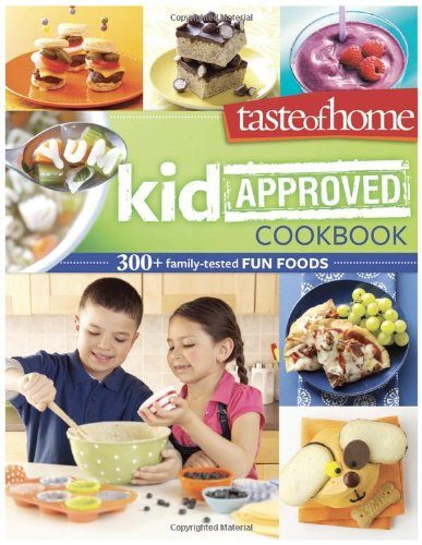 Kid Approved Cookbook 328+ Family Tested Fun Foods N/A edition cover