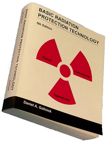 Basic Radiation Protection Technology 5th 2007 edition cover