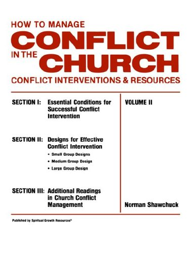 How to Manage Conflict in the Church Vol. II : Conflict Interventions and Resources 1st edition cover