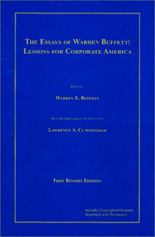 Essays of Warren Buffett Lessons for Corporate America 2nd 2001 edition cover