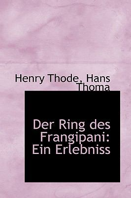 Ring des Frangipani : Ein Erlebniss  2009 edition cover