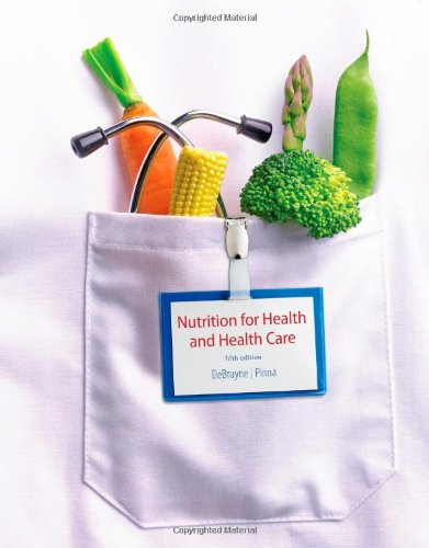 Nutrition for Health and Healthcare:   2013 edition cover