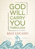 God Will Carry You Through   2013 9781400323111 Front Cover