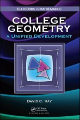 College Geometry A Unified Development  2011 edition cover