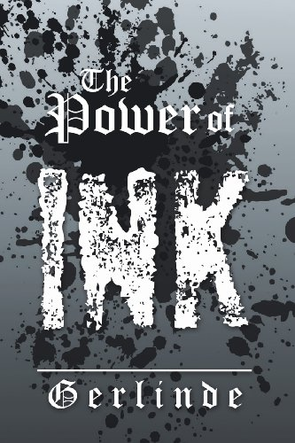 The Power of Ink:   2013 9781483605111 Front Cover