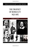 Prophet of Berkeley Square  N/A 9781484905111 Front Cover