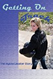 Getting on Track The Alyssa Lasater Story N/A 9781490324111 Front Cover