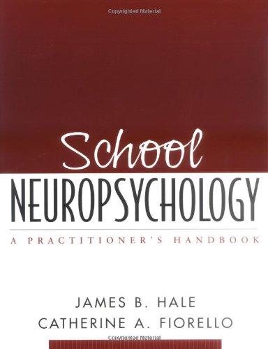 School Neuropsychology A Practitioner's Handbook  2004 edition cover