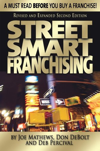 Street Smart Franchising A Must Read Before You Buy a Franchise! 2nd 2011 edition cover