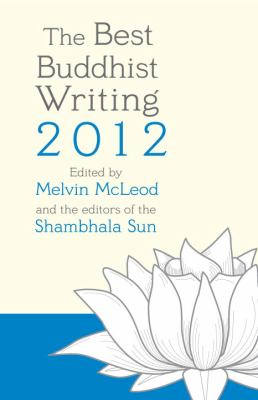 Best Buddhist Writing 2012   2012 edition cover