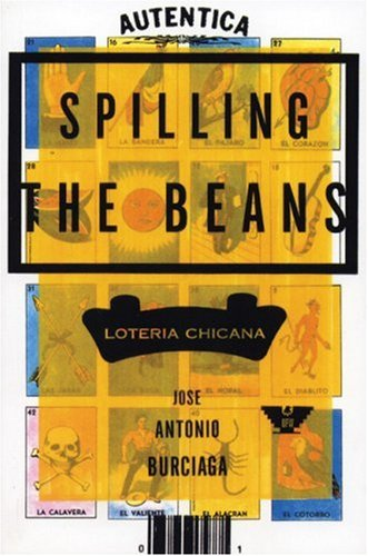 Spilling the Beans Loteria Chicana N/A edition cover
